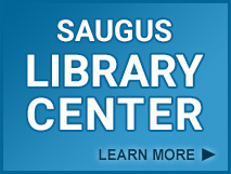 Saugus Library Center - Learn More